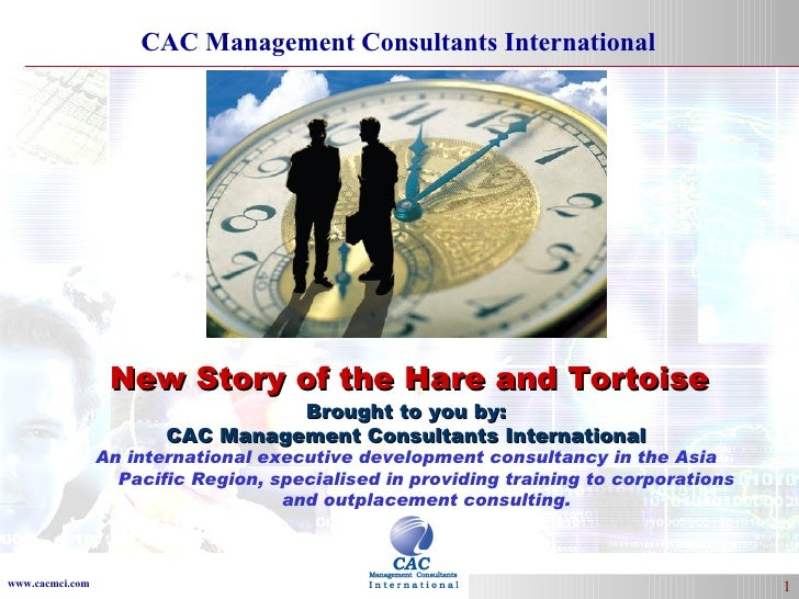 Brought to you by: CAC Management Consultants International An international executive development consultancy in the Asia...