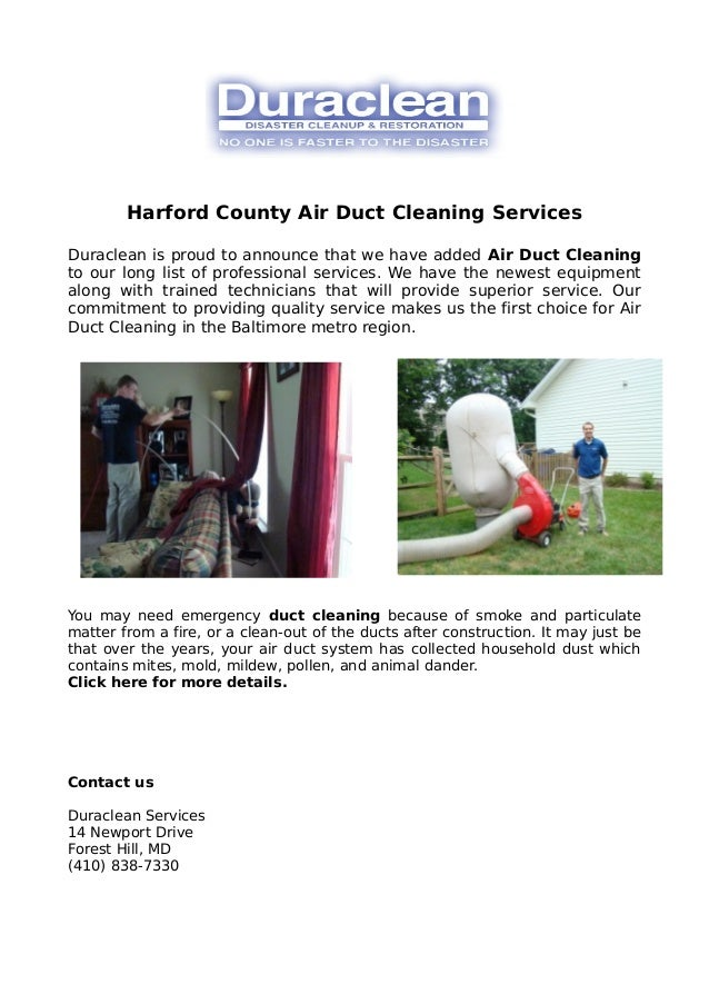 Harford County Air Duct Cleaning Services Duraclean is proud to announce that we have added Air Duct Cleaning to our long ...
