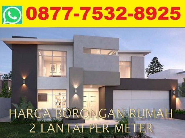 Harga borongan rumah 2 lantai per meter