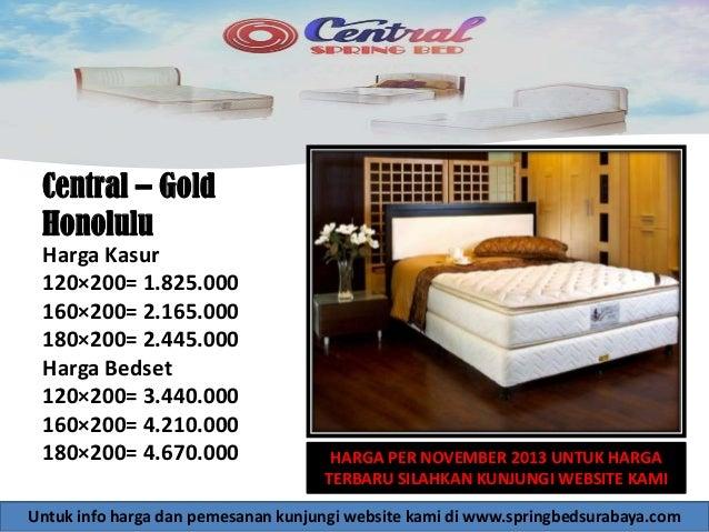 Central Gold Honolulu Harga Kasur