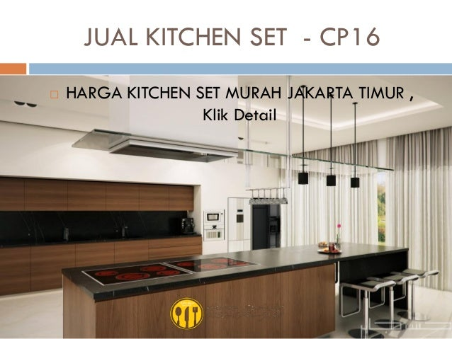 Harga kitchen set murah aluminium for Harga kitchen set per meter