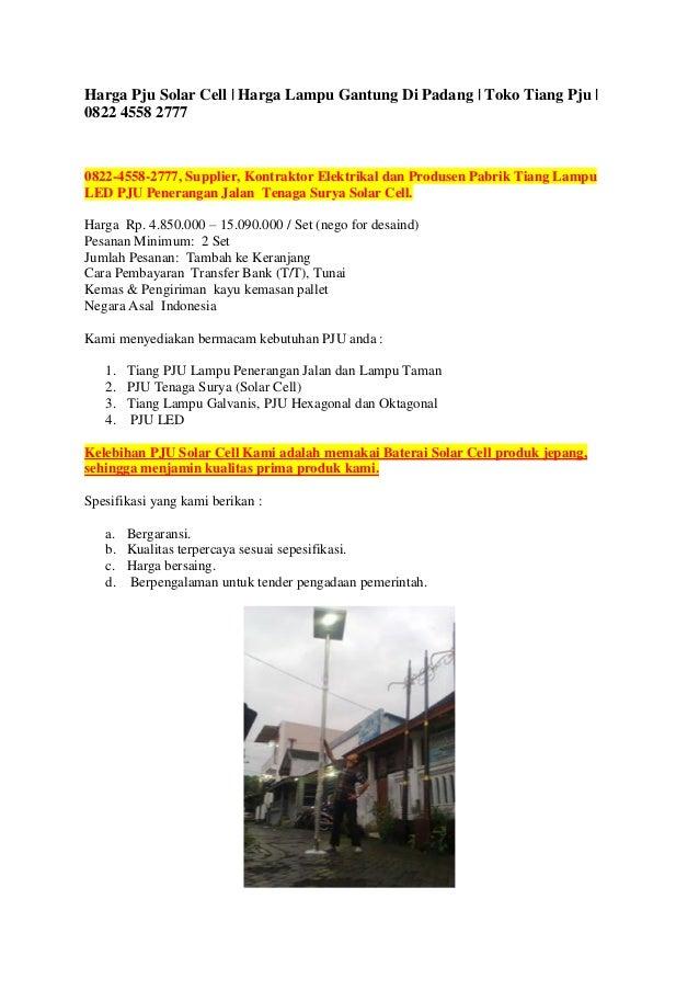 Harga Pju Solar Cell | Harga Lampu Gantung Di Padang | Toko Tiang Pju | 0822 4558 2777 0822-4558-2777, Supplier, Kontrakto...