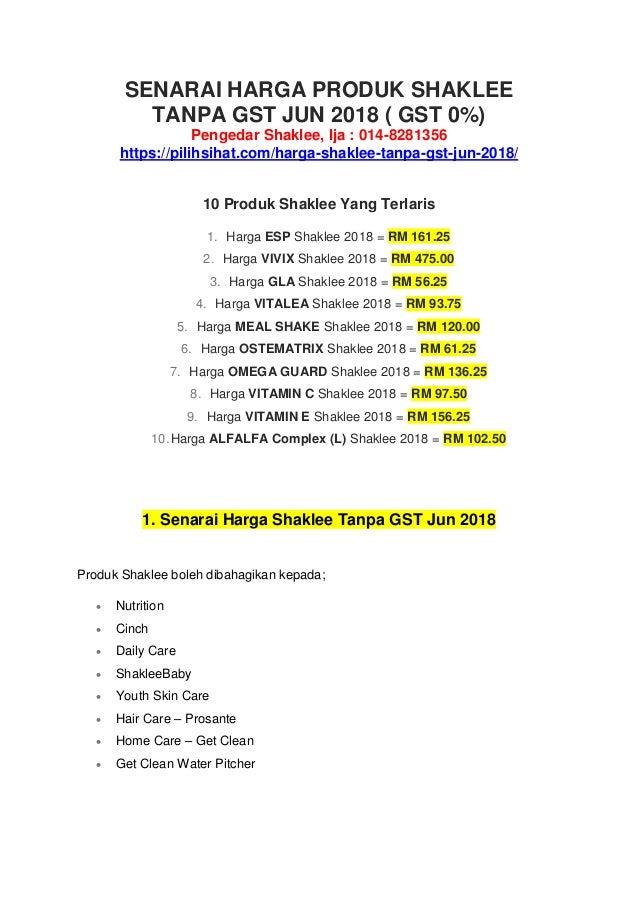 SENARAI HARGA PRODUK SHAKLEE TANPA GST JUN 2018 ( GST 0%) Pengedar Shaklee, Ija : 014-8281356 https://pilihsihat.com/harga...