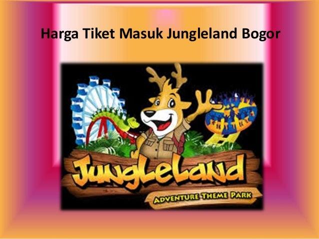 08156110900 Harga Tiket Masuk Jungleland Bogor