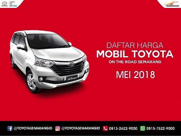 Harga Toyota Semarang Terbaru 2018 Dealer Nasmoco
