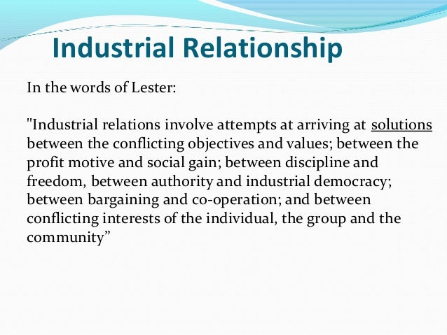 article 3 1 of the industrial relations 2011-7-30  industrielle beziehungen, 7 jg, heft 1, 2000 97 ralf rogowski industrial relations as a social system the article starts with a criticism of john dunlop's systems theory of industrial.
