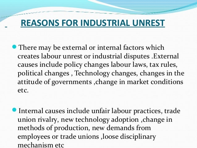 causes of labor unrest in bangladesh This paper deal with the serious issue of labour unrest and its consequences  labour  the causes have always been the same, since the inception of the first  union only  industrial relation-emerging paradigms by bdsingh.