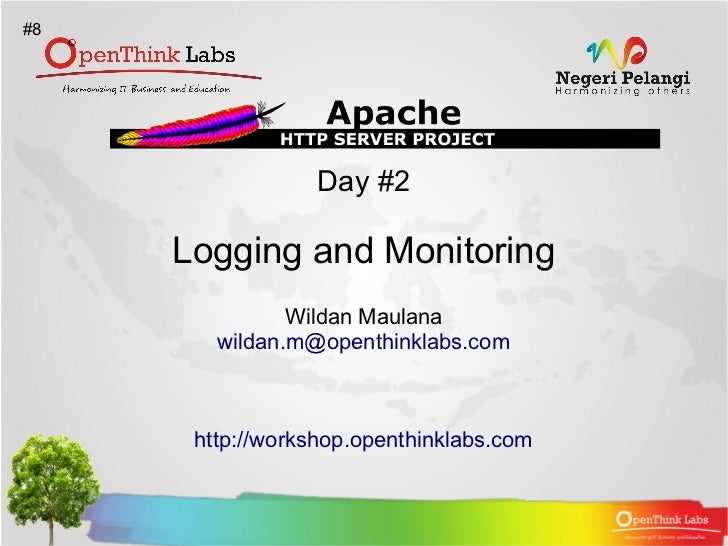 #8                 Day #2     Logging and Monitoring               Wildan Maulana        wildan.m@openthinklabs.com      h...