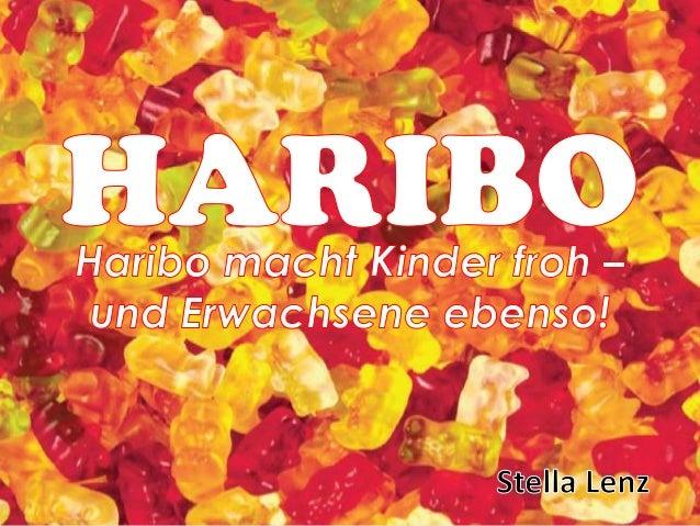 HARIBOHaribo ist ein deutscher Süßwarenhersteller mit Sitz im BonnerStadtteil Kessenich.Die Unternehmensbezeichnung leitet...