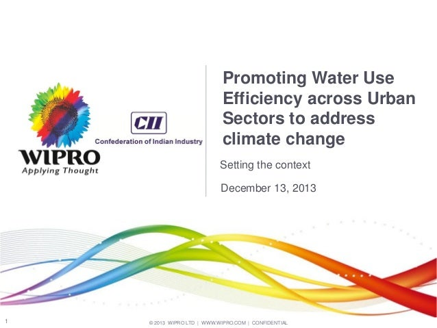 Promoting Water Use Efficiency across Urban Sectors to address climate change Setting the context December 13, 2013  1  © ...