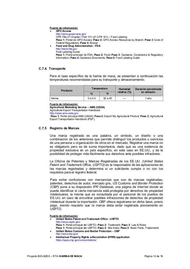 Proyecto BID-ADEX – RTA /HARINA DE MACA Página 12 de 16 Fuente de información: • GPO Access http://www.gpoaccess.gov/ CFR ...