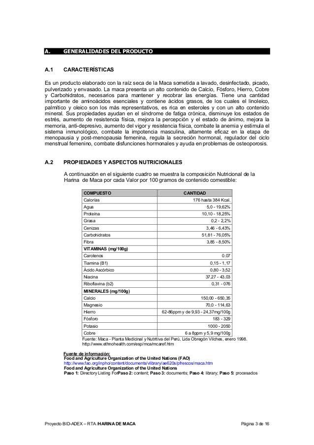 Proyecto BID-ADEX – RTA /HARINA DE MACA Página 3 de 16 A. GENERALIDADES DEL PRODUCTO A.1 CARACTERÍSTICAS Es un producto el...