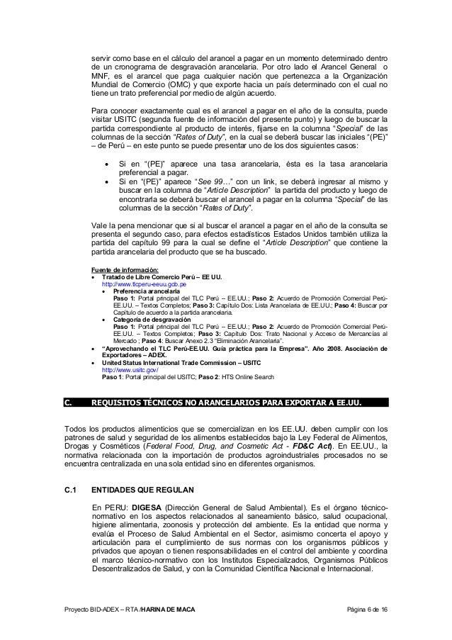 Proyecto BID-ADEX – RTA /HARINA DE MACA Página 6 de 16 servir como base en el cálculo del arancel a pagar en un momento de...