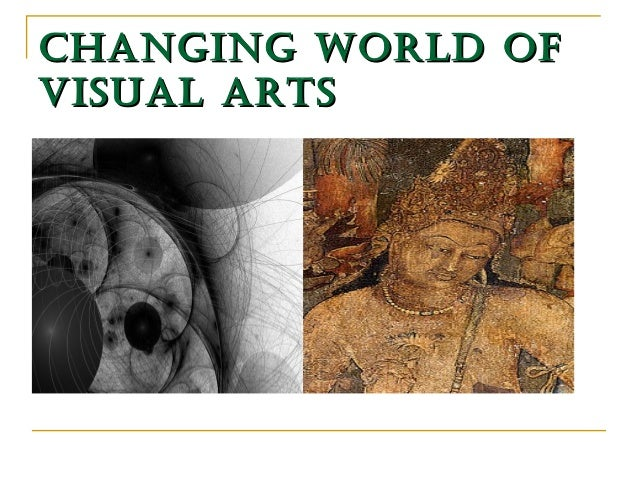 A photo showing the changing world of visual arts.