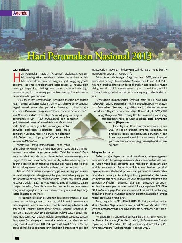 Agenda  Hari Perumahan Nasional 2013  H  Latar Belakang ari Perumahan Nasional (Hapernas) diselenggarakan untuk meningkatk...