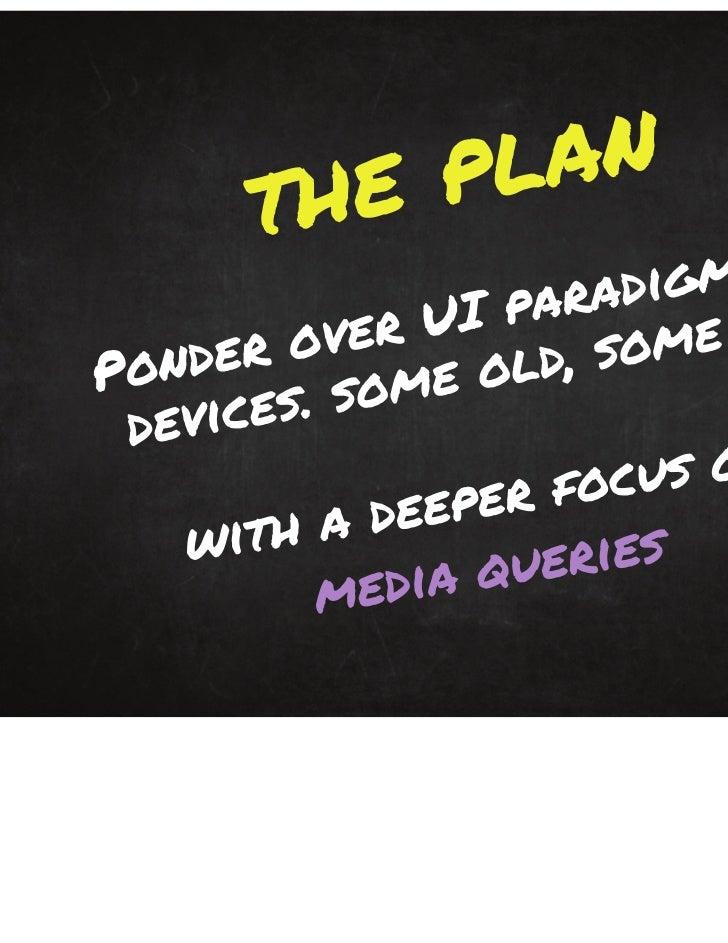 Adaptive Layouts & CSS 3 Media Queries