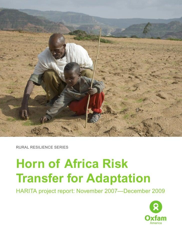 RURAL RESILIENCE SERIESHorn of Africa RiskTransfer for AdaptationHARITA project report: November 2007—December 2009
