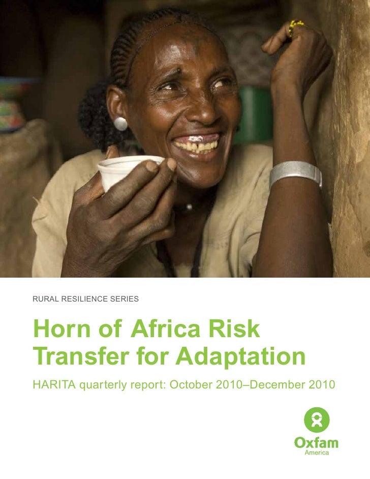 RURAL RESILIENCE SERIESHorn of Africa RiskTransfer for AdaptationHARITA quarterly report: October 2010–December 2010