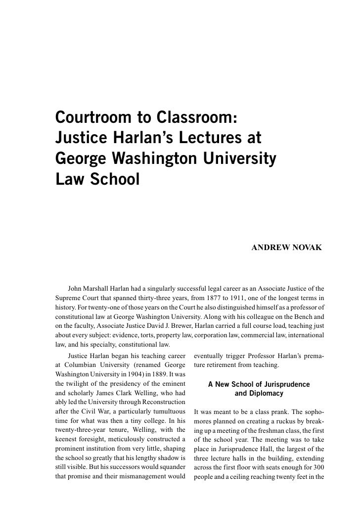 Courtroom to Classroom: Justice Harlan's Lectures at George Washington University Law School                              ...