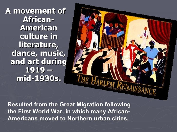 literature harlem renaissance and new negro New york city neighborhood of harlem historical background the harlem renaissance, also known as the new renaissance were in the field of literature.
