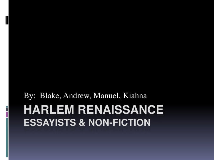 By: Blake, Andrew, Manuel, KiahnaHARLEM RENAISSANCEESSAYISTS & NON-FICTION