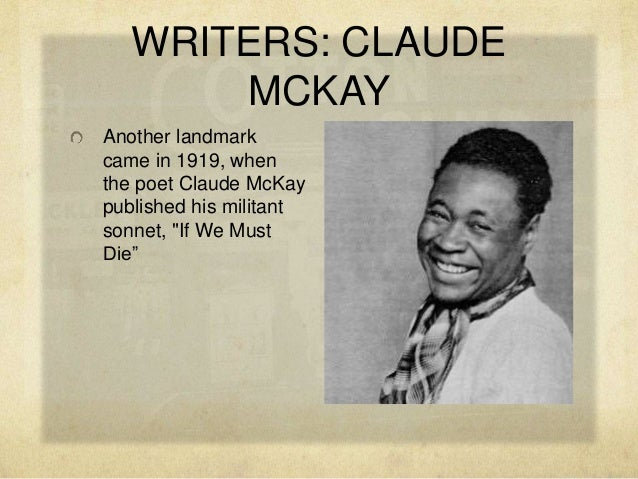 claude mckay biography essay Claude mckay wallace thurman his essay and he denounced the frivolity of black life that claude mckay had depicted in home to harlem blues and.