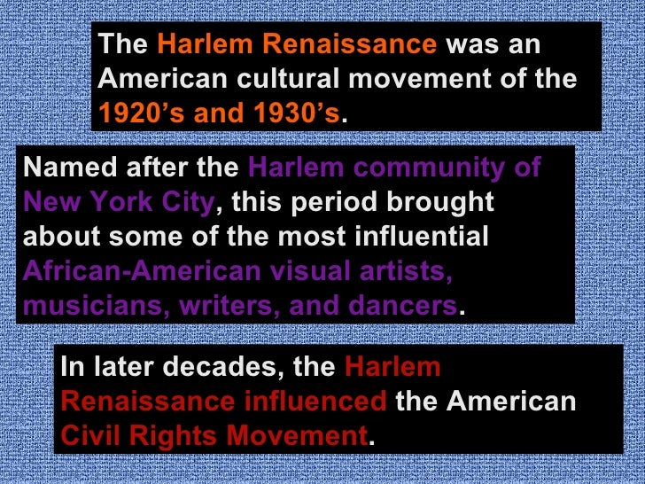 harlem renaissance 2 essay Harlem renaissance 2 essays: over 180,000 harlem renaissance 2 essays, harlem renaissance 2 term papers, harlem renaissance 2 research paper, book reports 184 990 essays, term and research papers available for unlimited access.