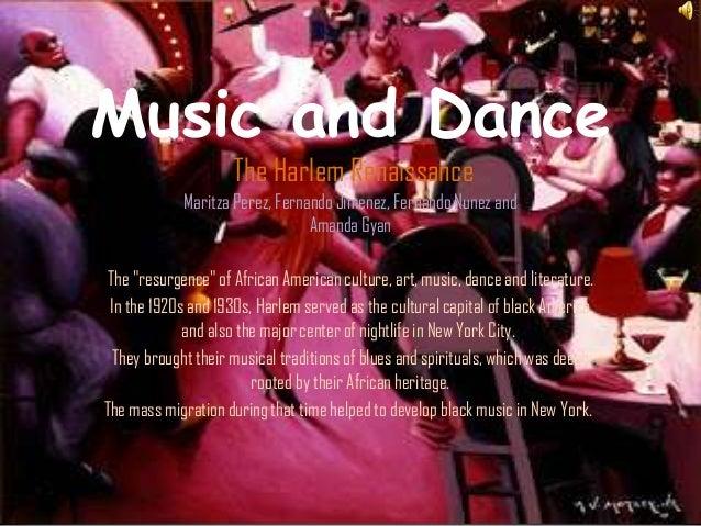 Music and Dance                     The Harlem Renaissance             Maritza Perez, Fernando Jimenez, Fernando Nunez and...