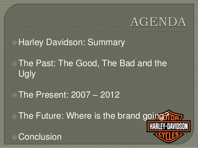 harley davidson future strategy Getting future product information or specific plans out of harley-davidson has, historically, been nearly impossible the company has treated things like bringing back the tombstone taillight as .