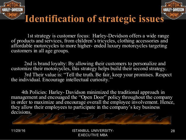 identify harley davidsons strategy essay Harley davidson strategic analysis william harley and arthur davidson wanted  to take the work out of riding bicycles in 1901 after being joined by the arthur.