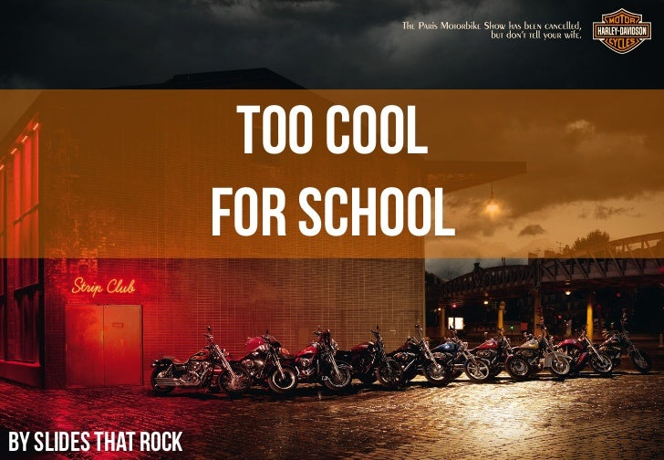 TOO COOL                      FOR SCHOOLBy Slides That Rock