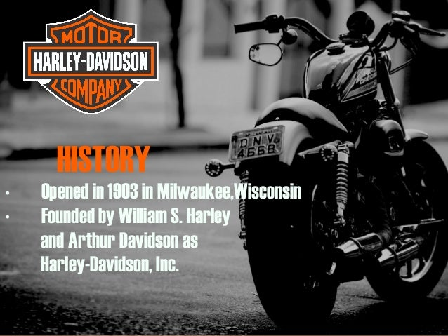 William Harley And Arthur Davidson: Mini Case Analysis