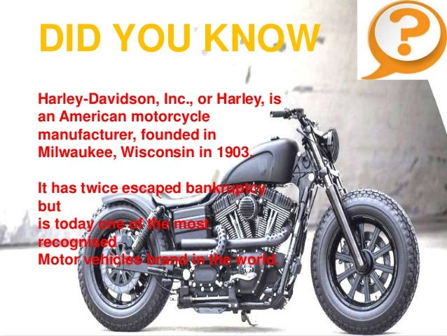 harley davidson inc case study Harley davidson motor company was founded by william harley and arthur, walter and william davidson it is the producer and manufacturer of iconic and unique.
