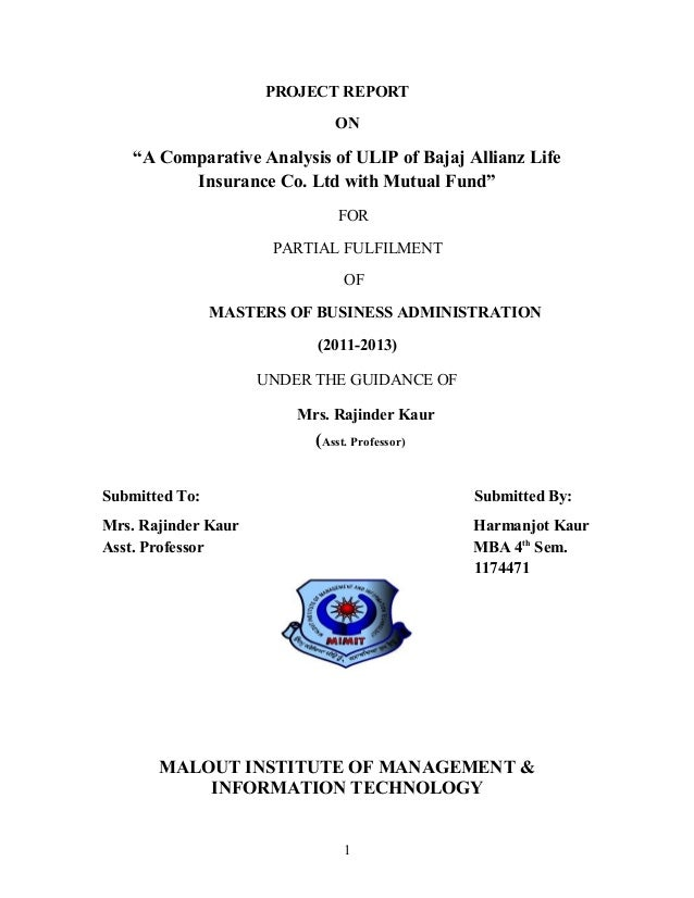 "PROJECT REPORT                              ON    ""A Comparative Analysis of ULIP of Bajaj Allianz Life          Insurance..."