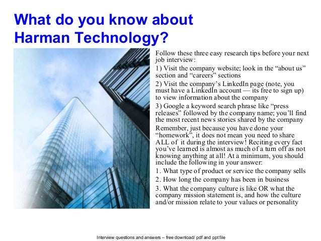 Interview questions and answers – free download/ pdf and ppt file What do you know about Harman Technology? Follow these t...