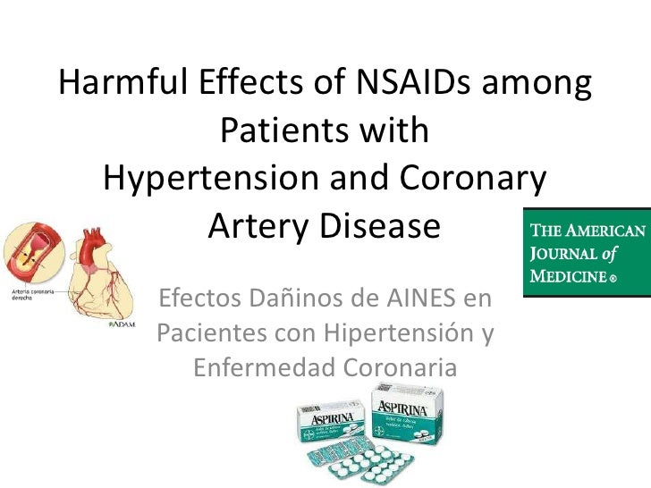 Harmful Effects of NSAIDs among Patients withHypertension and Coronary Artery Disease<br />Efectos Dañinos de AINES en Pac...