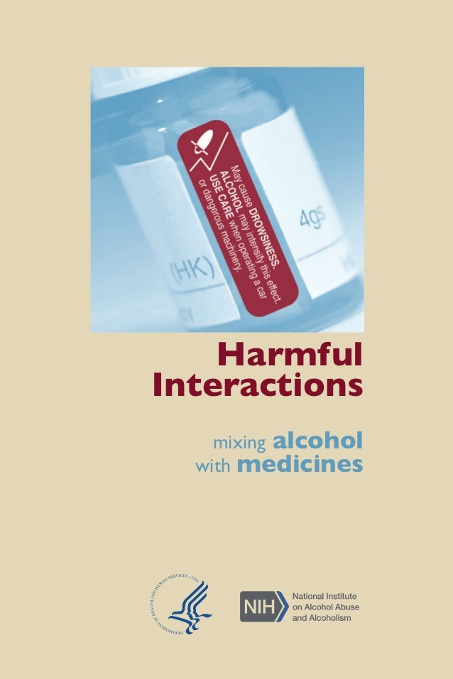 Harmful  Interactions  mixing alcohol  with medicines