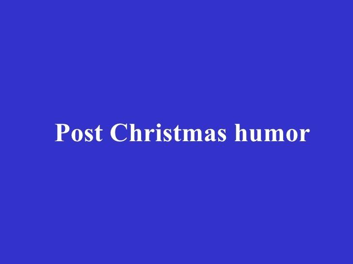 Post Christmas humor