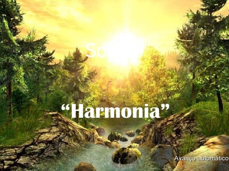 "Soneto "" Harmonia"" Avanço automático"