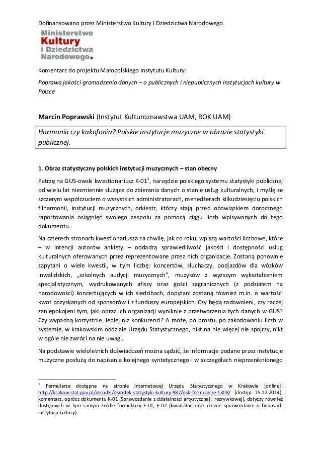 Dofinansowano przez Ministerstwo Kultury i Dziedzictwa Narodowego Komentarz do projektu Małopolskiego Instytutu Kultury: P...