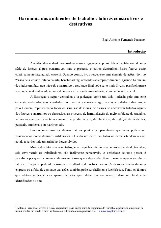 Harmonia nos ambientes de trabalho: fatores construtivos e destrutivos Engº Antonio Fernando Navarro1  Introdução A anális...