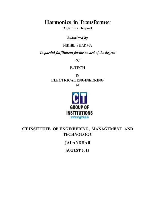 Harmonics in Transformer A Seminar Report Submitted by NIKHIL SHARMA In partial fulfillment for the award of the degree Of...
