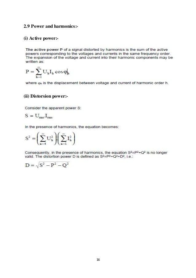 16 2.9 Power and harmonics:- (i) Active power:- (ii) Distorsion power:-
