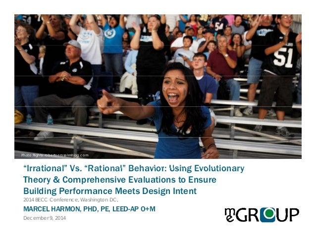 """Irrational"" Vs ""Rational"" Behavior: Using Evolutionary Photo Rights: robertoerosalesblog.com Irrational Vs. Rational Beha..."