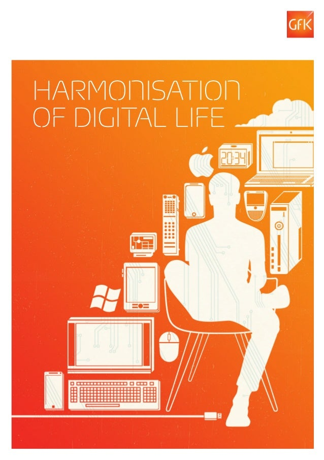 HARMONISATIONOF DIGITAL LIFE