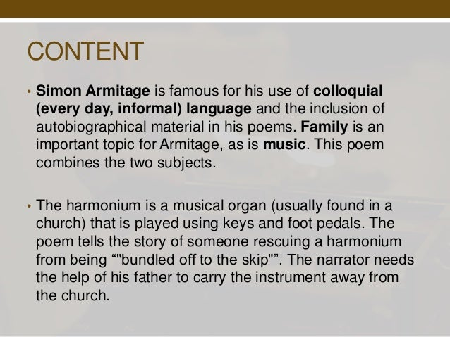 harmonium simon armitage View lyrics for harmonium by simon armitage at az lyricsaz lyrics harmonium az lyrics, find other albums and lyrics for simon armitage.