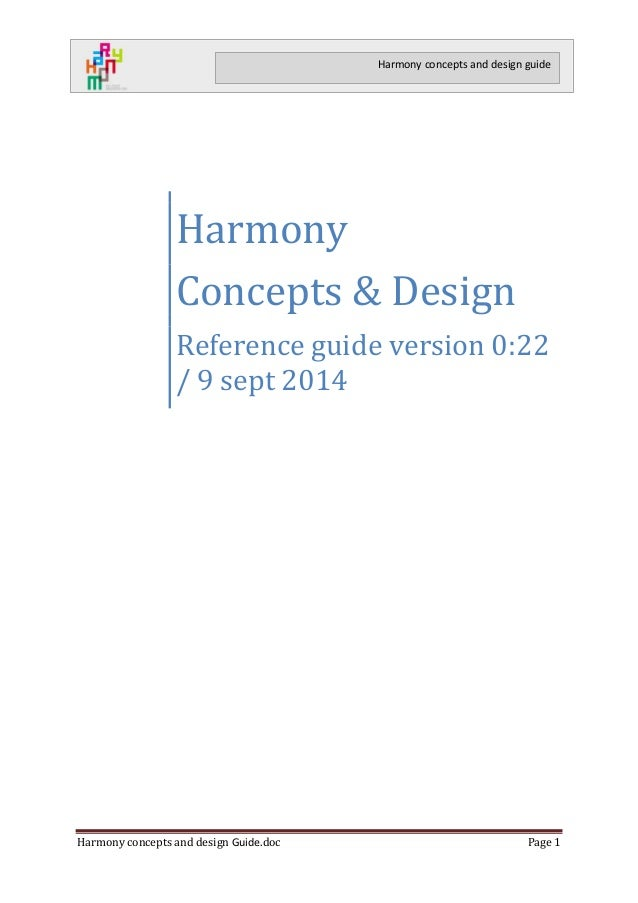 Harmony concepts and design Guide.doc Page 1  Harmony concepts and design guide  Harmony  Concepts & Design  Reference gui...