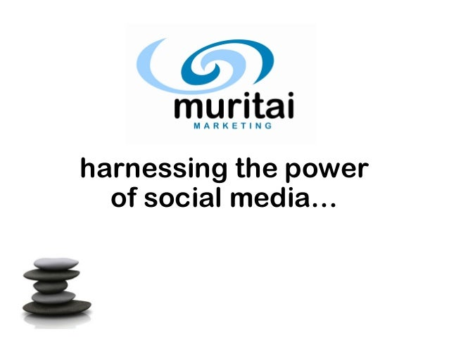 harnessing the power of social media…