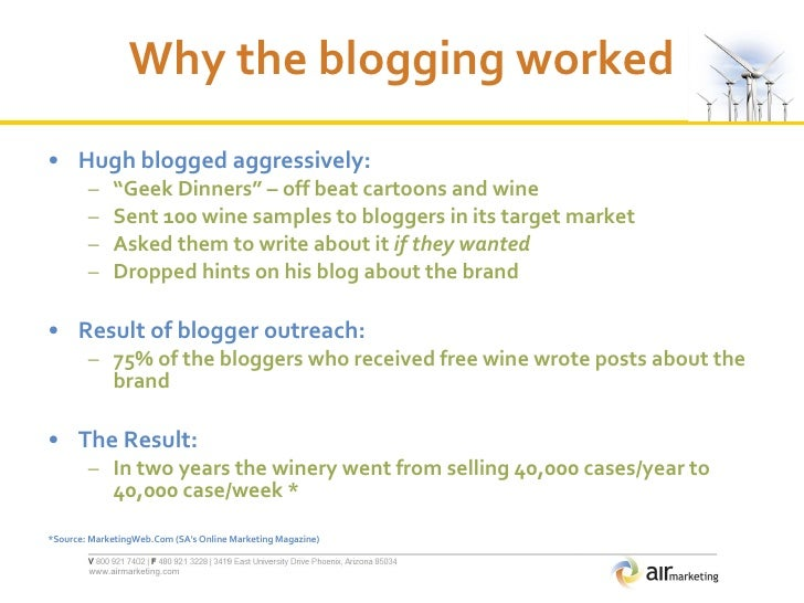 "Why the blogging worked <ul><li>Hugh blogged aggressively: </li></ul><ul><ul><li>"" Geek Dinners"" – off beat cartoons and w..."