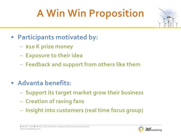 A Win Win Proposition <ul><li>Participants motivated by: </li></ul><ul><ul><li>$10 K prize money </li></ul></ul><ul><ul><l...